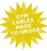 Gym Cables Made to Order